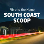 Mitsol FTTH South Coast Scoop – Edition One
