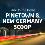 Mitsol FTTH Pinetown & New Germany Scoop – Edition Two